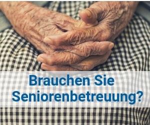 Brauchen sie Seniorenbetreuung