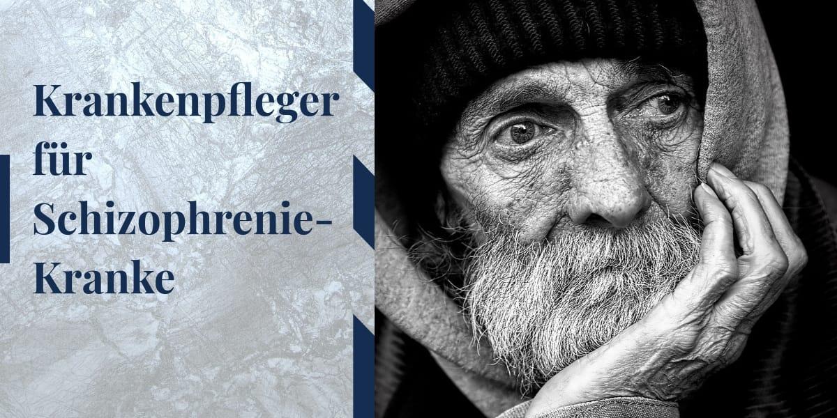 Schizophrenie-Kranke - 24 Std. Pflege