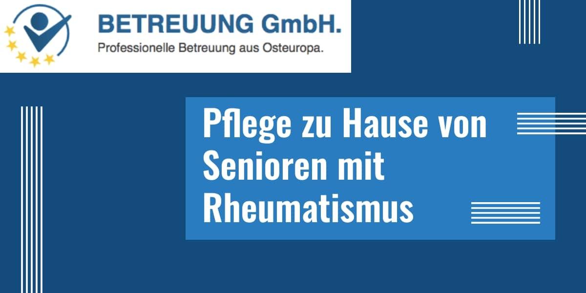 Pflege von Senioren mit Rheumatismus