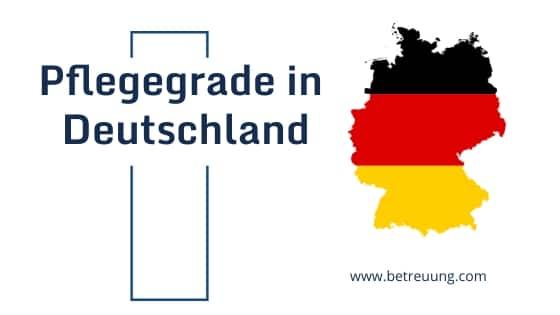 Pflegegrade Deutschland
