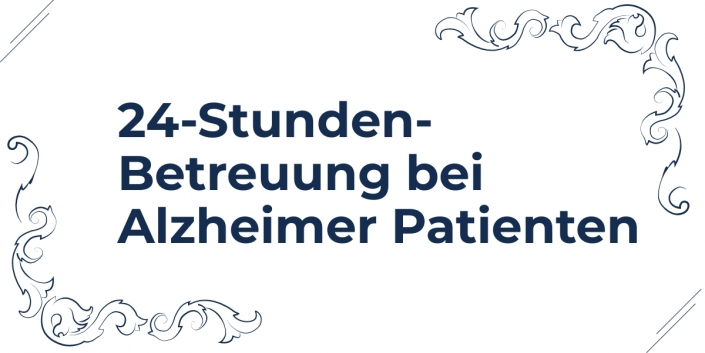 24-Stunden-Betreuung bei Alzheimer