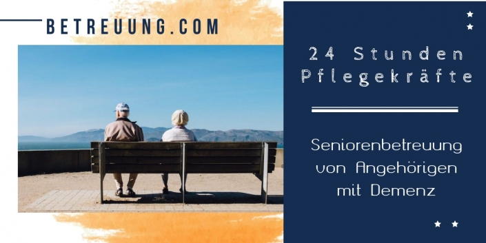 Demenz - 24 Stunden Pflegekräfte für Seniorenbetreuung